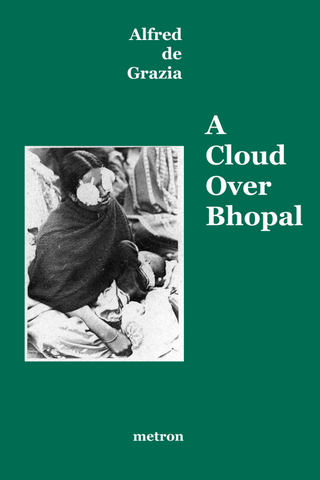 A Cloud over Bhopal by Alfred de Grazia